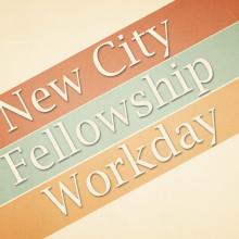 NewCityFellowshipWorkday1